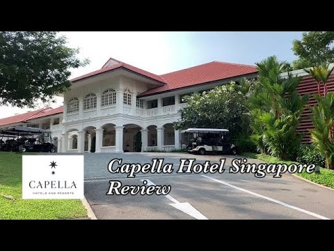 Capella Hotel Singapore One-bedroom Villa Review (with Tanjong Beach Club)