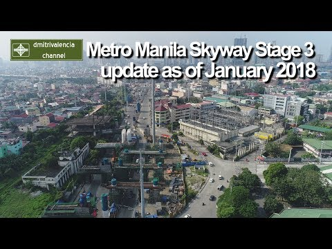 Metro Manila Skyway Stage 3 update as of January 2018