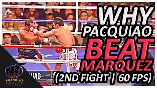Why Manny Pacquiao Beat Juan Manuel Marquez (2nd Fight | Punch Count | 60 FPS)