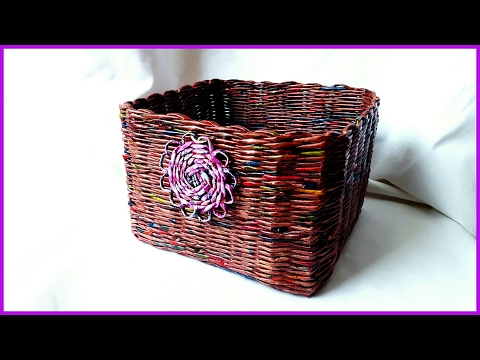 Плетение корзины из газет для начинающих
