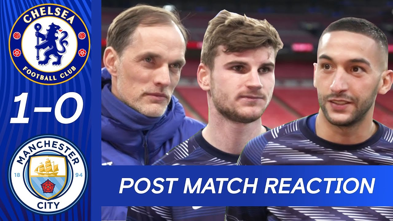 Tuchel, Werner and Ziyech React To Victory At Wembley | Chelsea 1-0 Manchester City | FA Cup