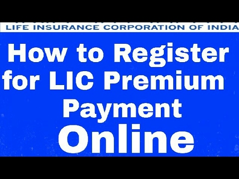 How To Register For LIC Premium Payment  Online