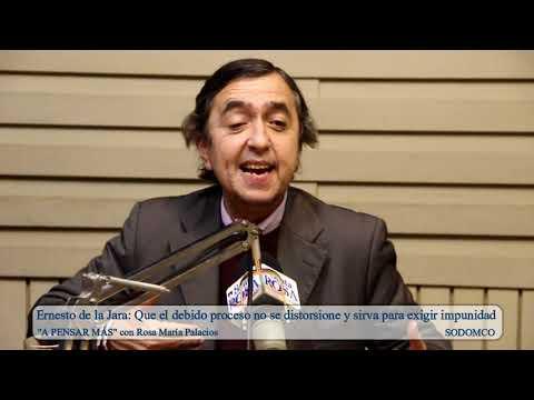 Ernesto de la Jara: Que el debido proceso no se distorsione y sirva para exigir impunidad