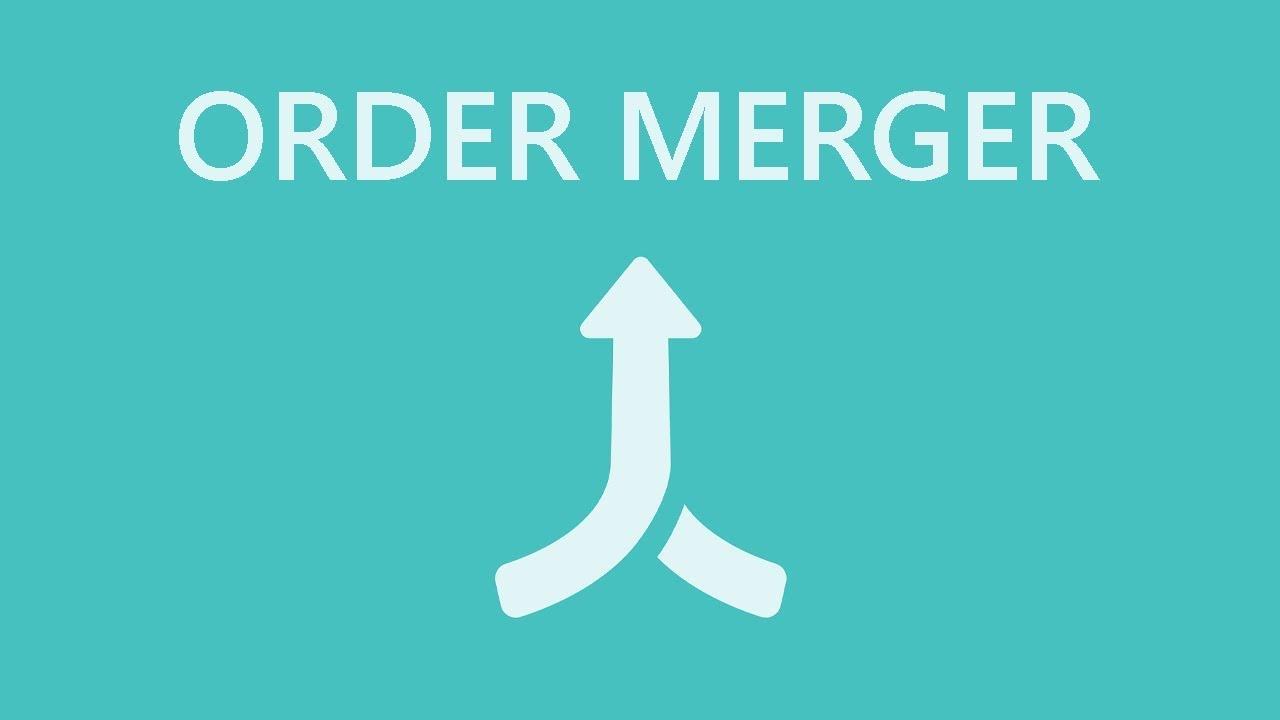 Order Merger ‑ Combine Orders