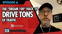 "How To Start On Online Business And Use The ""Dream 100"" Hack To Drive TONS Of Traffic"