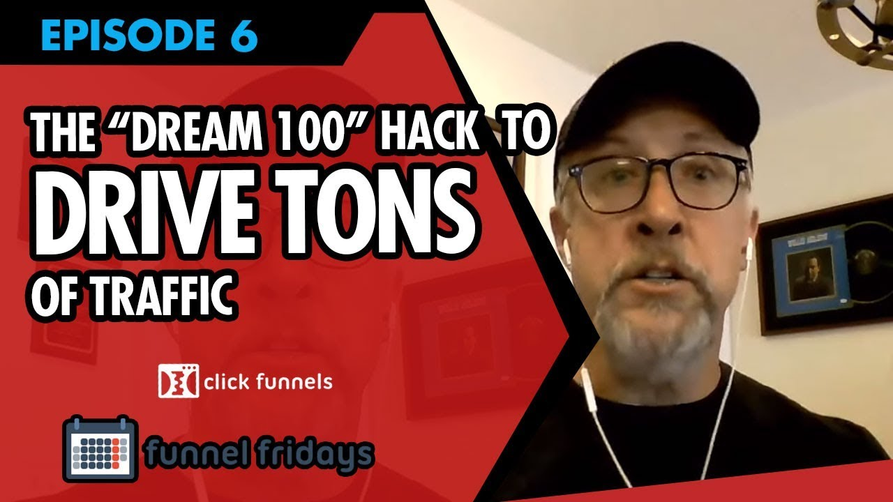 """How To Start On Online Business And Use The """"Dream 100"""" Hack To Drive TONS Of Traffic"""