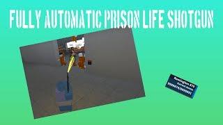PRISON LIFE FULLY AUTOMATIC SHOTGUN FE SCRIPT(LEVEL 7 NEEDED)(ROBLOX EXPLOIT SCRIPT)(2 AUGUST 2018)