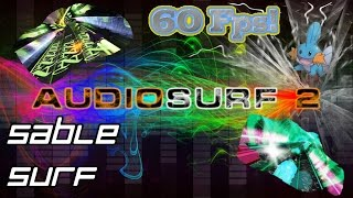 Sable - Surf [Audiosurf 2 | Mono]