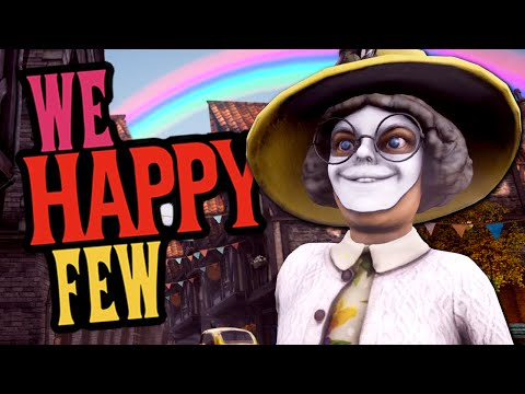 WELCOME TO WELLINGTON WELLS - We Happy Few Gameplay #5