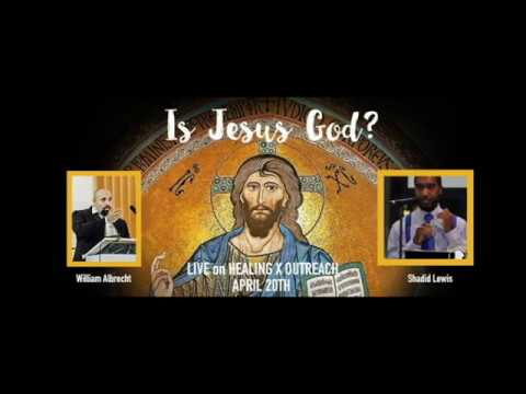 "Is Jesus God Debate: Catholic vs Muslim Debate-Shadid Lewis vs. William Albrecht ""IT IS IRRELEVANT!"""