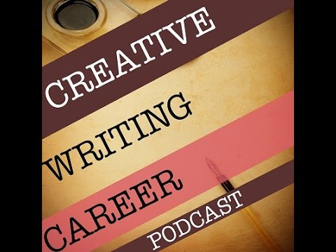 Creative Writing Career Podcast - Welcome!