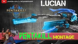 Lucian pentakill | Best Lucian Plays montage | Lucian 1v5 runes and masteries | League of Legends