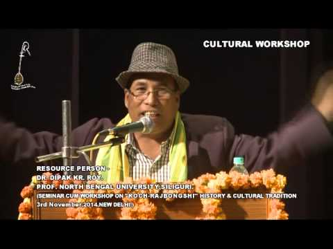 Koch-Rajbongshi Seminar 2014 || New Delhi Cultural Workshop || PART 5
