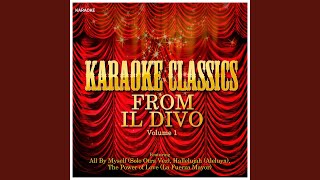 The Power of Love (In the Style of Il Divo) (Karaoke Version)