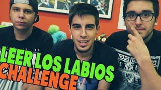 LEER LOS LABIOS CHALLENGE