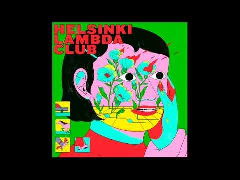 Helsinki Lambda Club − Good News Is Bad News(Official Audio)