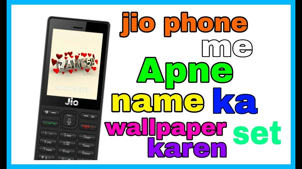 Jio Phone Me Apne Name Ka Wallpaper Kaise Set Karen1by