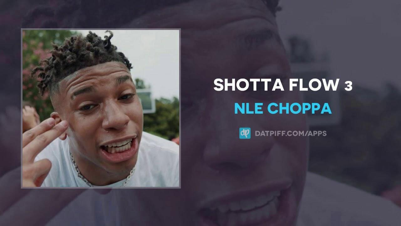Nle Choppa Shotta Flow 3 Clean Radio Edit Youtube