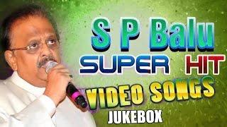 S P Balasubrahmanyam All Time Hit Songs - Telugu Video Songs Jukebox