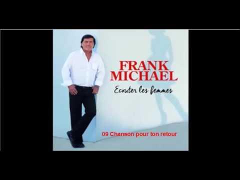 FRANK MICHAEL 09 Chanson pour ton retour