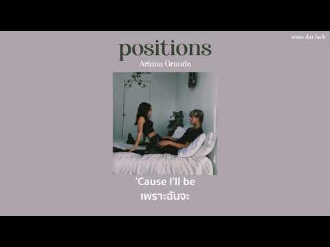 [THAISUB] positions - Ariana Grande
