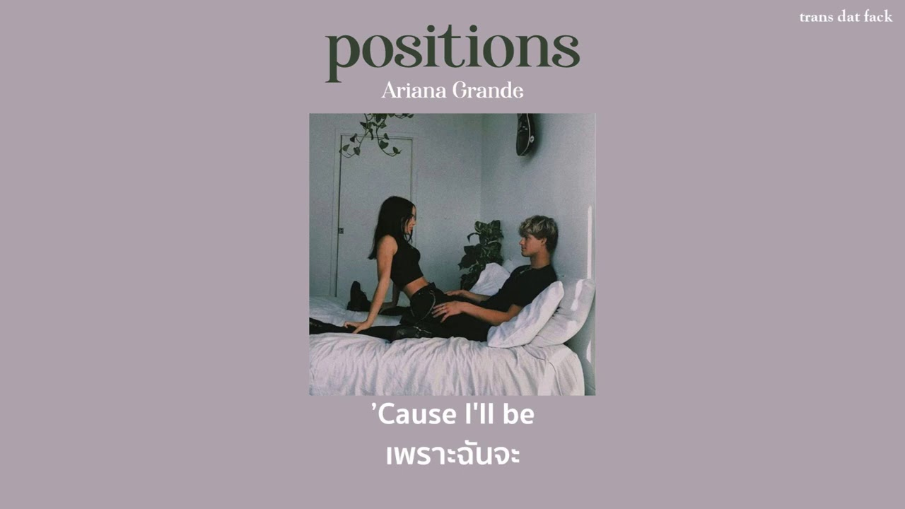 [THAISUB] positions - Ariana Grande