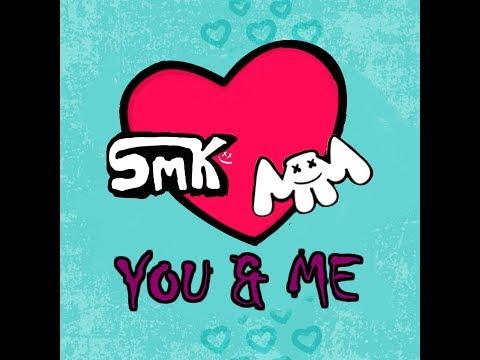 Marshmello - You & Me (SmK Remix)