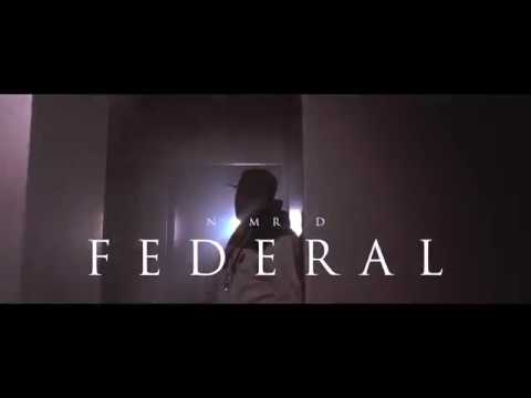 Nymrod - Federal VS The World (Official Video)