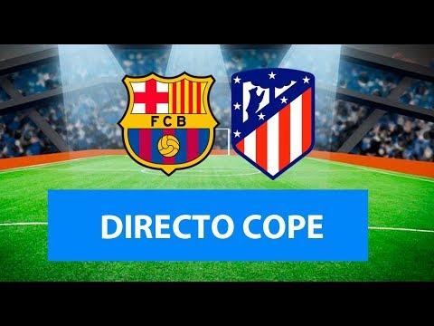 (SOLO AUDIO) Directo del Barcelona 2-0 Atlético de Madrid en Tiempo de Juego COPE