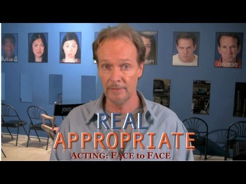 ACTING TIP #2  BEING REAL vs BEING APPROPRIATE