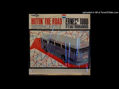 ERNEST TUBB AND HIS TEXAS TROUBADOURS - Hittin' The Road