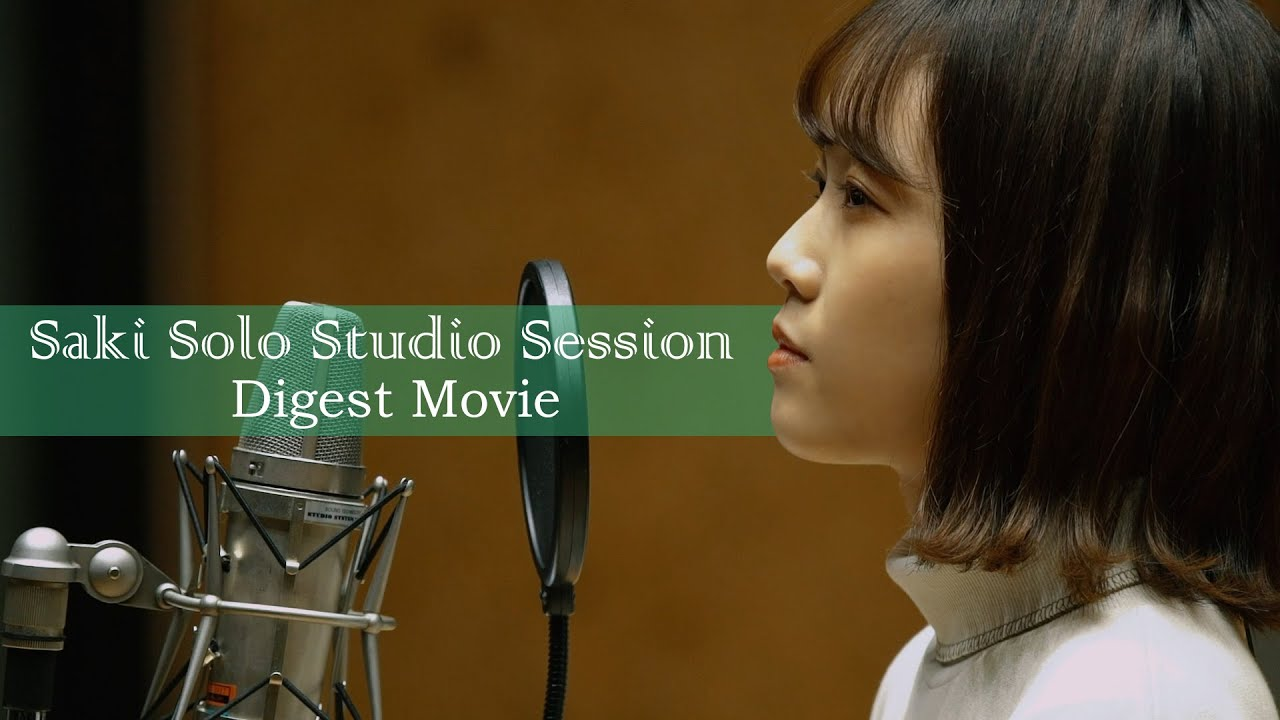 Saki Solo Studio Session - Digest Movie -