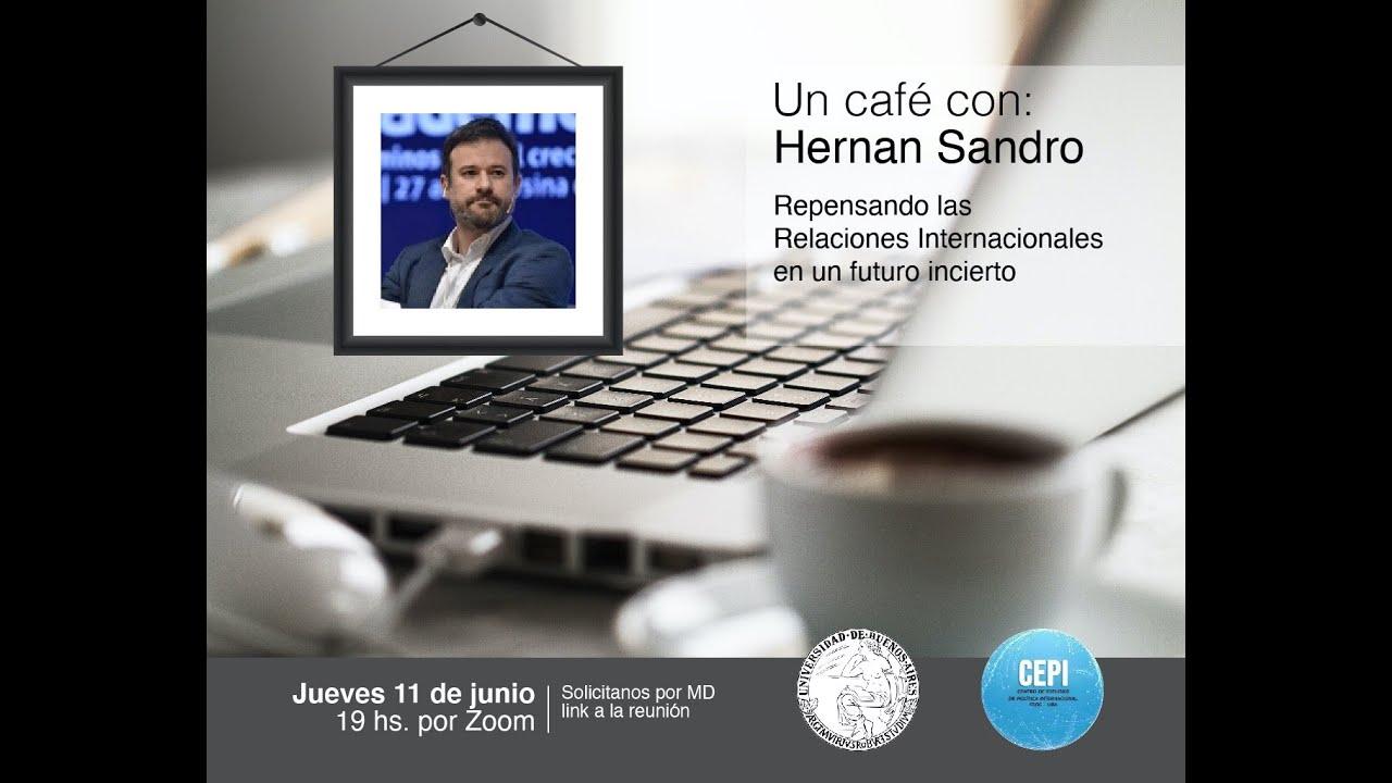 Un café con Hernán Sandro #42