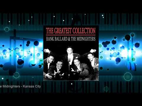 Hank Ballard & The Midnighters - The Greatest Collection
