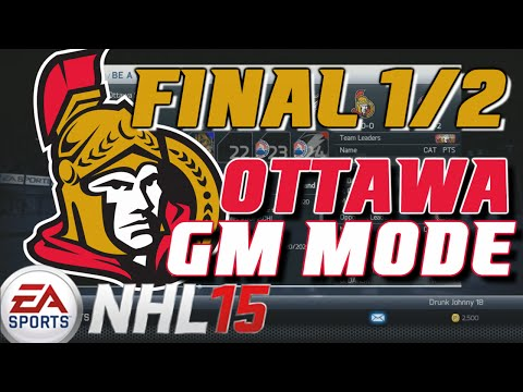 "NHL 15: GM Mode Commentary - Ottawa ep. 46 ""FINAL 1/2"""
