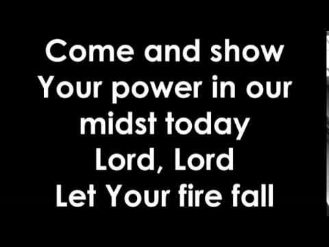 Video - Let Your Fire Fall FAST