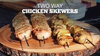 Chicken Skewers - 2 Ways | Green Mountain Pellet Grills