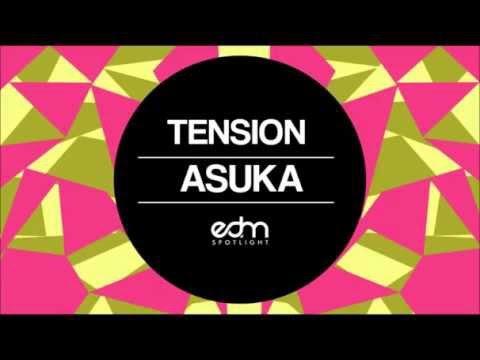 Tension - Asuka (Remix)