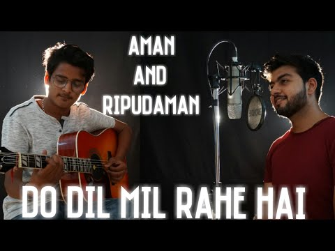 Do Dil Mil Rahe Hain - Unplugged Cover   Aman Arora   Ripudaman Joshi   Kumar Sanu   Shahrukh Khan