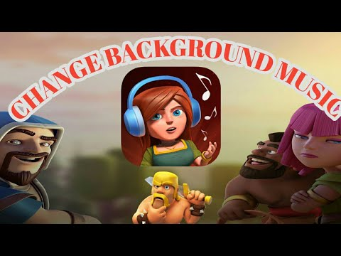 😱OMG😱 Change Your Background Music || Clash Of Clans || New COC Tricks 2018