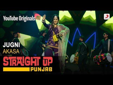 Jugni   Akasa   Straight Up Punjab