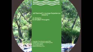 Jeff Bennetts Lounge Experience - Emollient Thoughts