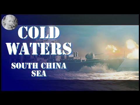 Cold Waters South China Sea - First Look