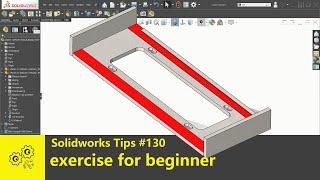 Solidworks tutorial #130   exercise for benginner   solidworks2020 tip