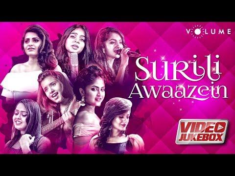 Surili Awaazein - Best Female Covers Video Jukebox | Bollywood Cover Songs