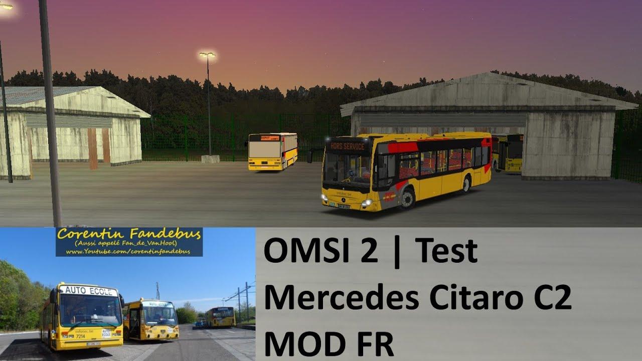 Omsi 2 Test Mercedes Benz Citaro C2 Tec Mod Fr Youtube