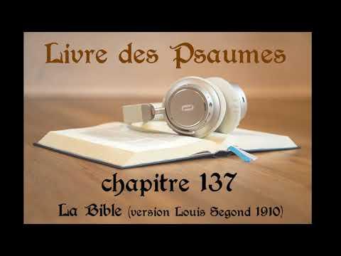Lecture des Psaumes 137 à 139 (Bible Louis Segond 1910)