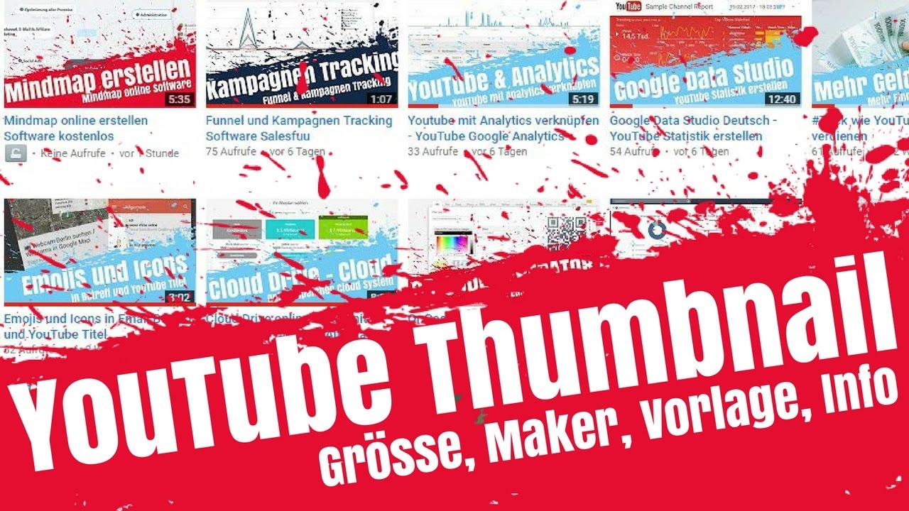 YouTube Thumbnail erstellen - Grösse, Maker, Vorlage und ...
