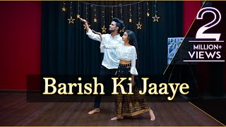 Baarish Ki Jaaye Dance Video | B Praak, Nawazuddin S | Bollywood Dance Choreography