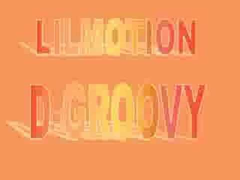 Lilmotion - D-Groovy
